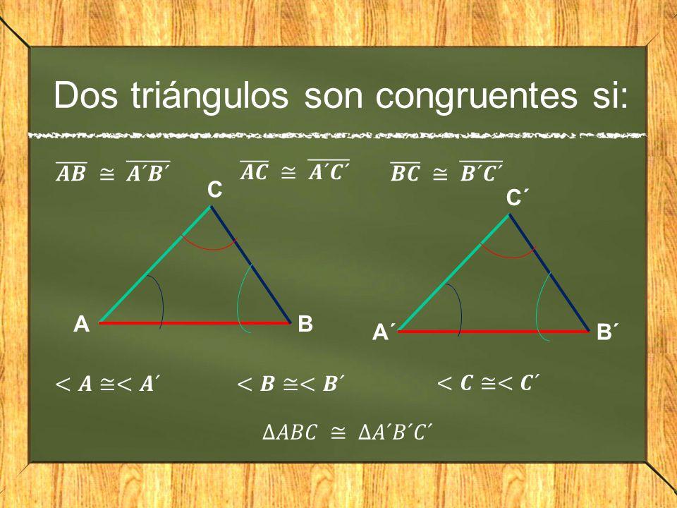 Dos triángulos son congruentes si:
