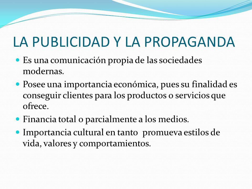 LA PUBLICIDAD Y LA PROPAGANDA