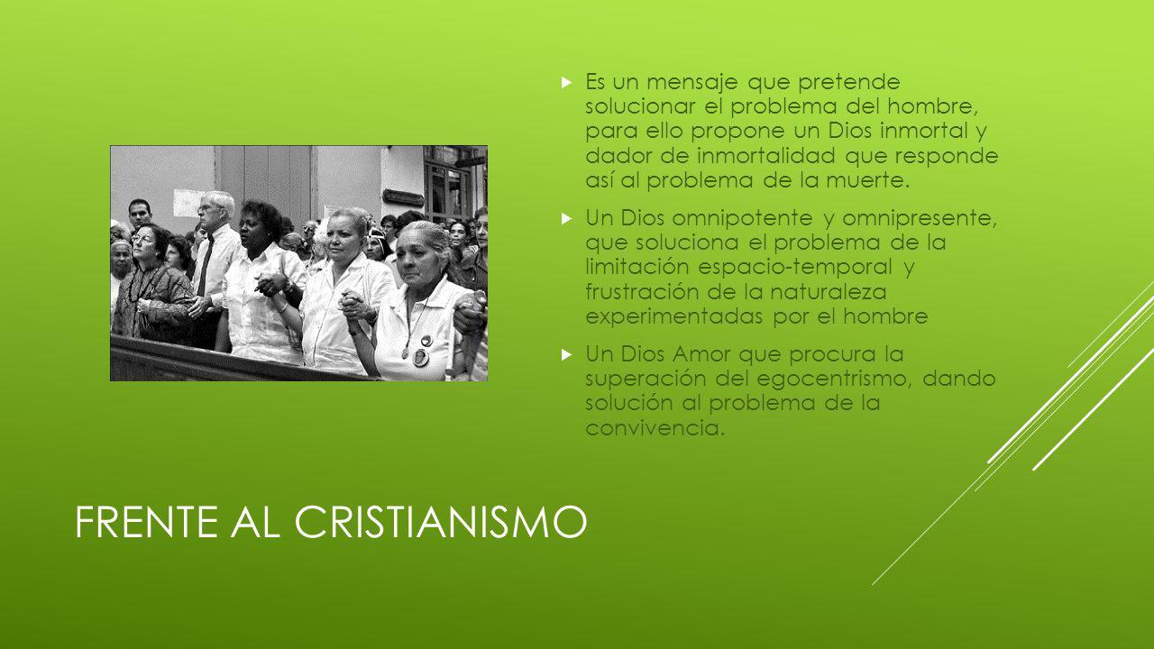 FRENTE AL CRISTIANISMO