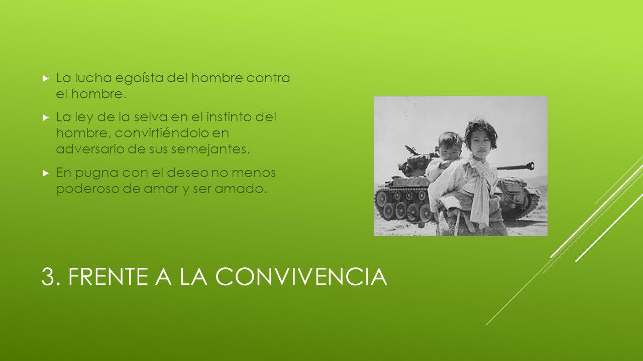 3. FRENTE A LA CONVIVENCIA