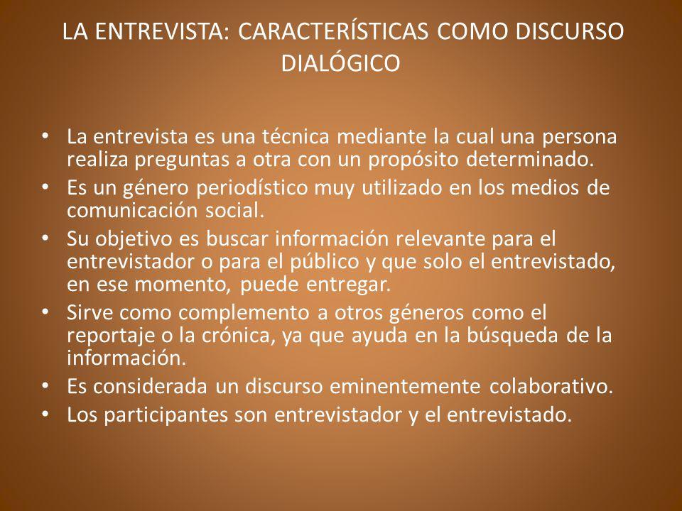 LA ENTREVISTA: CARACTERÍSTICAS COMO DISCURSO DIALÓGICO