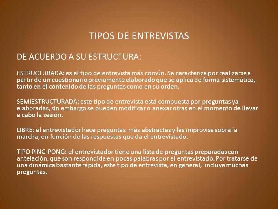 TIPOS DE ENTREVISTAS DE ACUERDO A SU ESTRUCTURA: