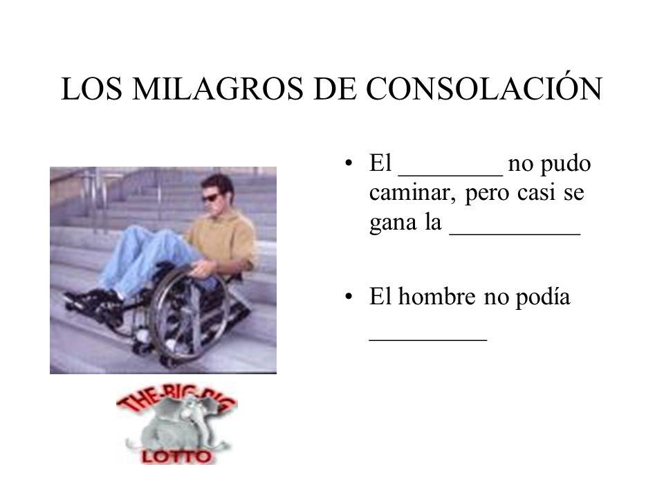 LOS MILAGROS DE CONSOLACIÓN