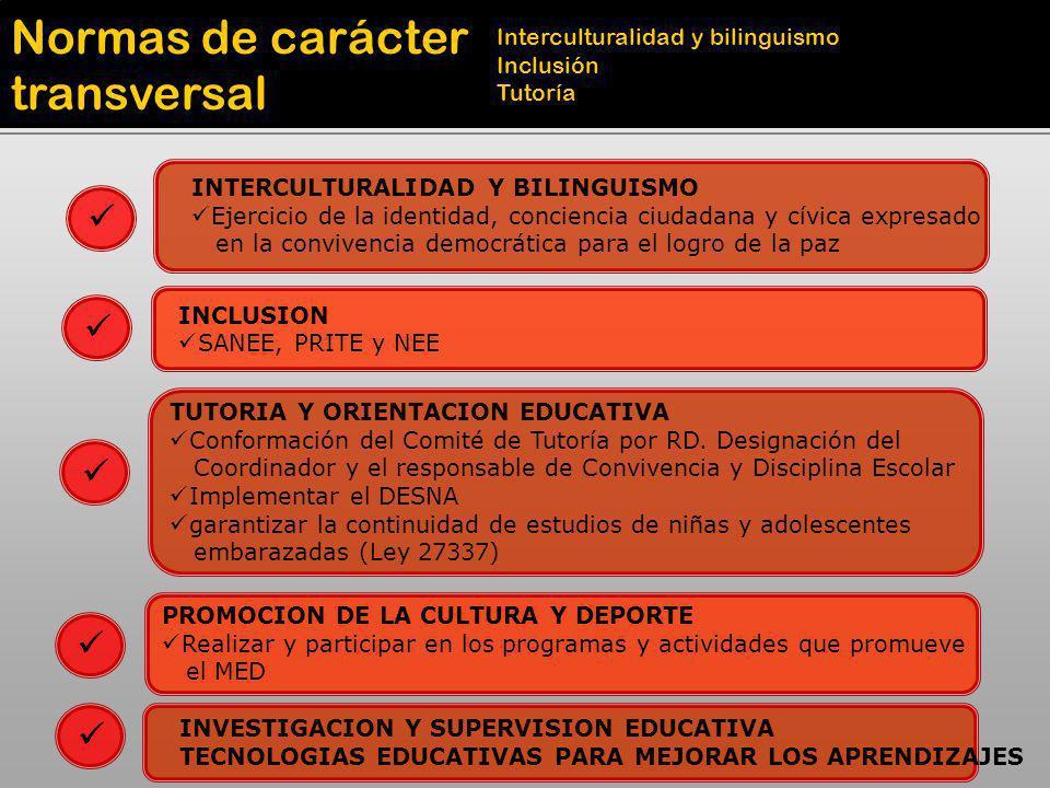 Normas de carácter transversal Interculturalidad y bilinguismo