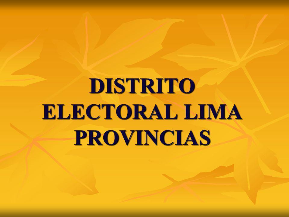 DISTRITO ELECTORAL LIMA PROVINCIAS