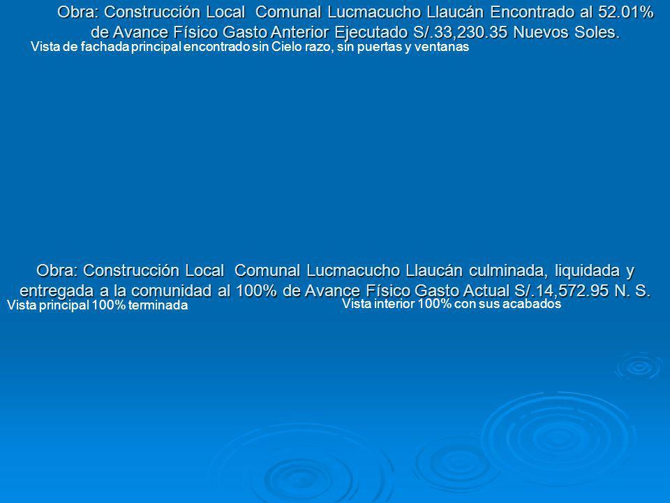 Obra: Construcción Local Comunal Lucmacucho Llaucán Encontrado al 52