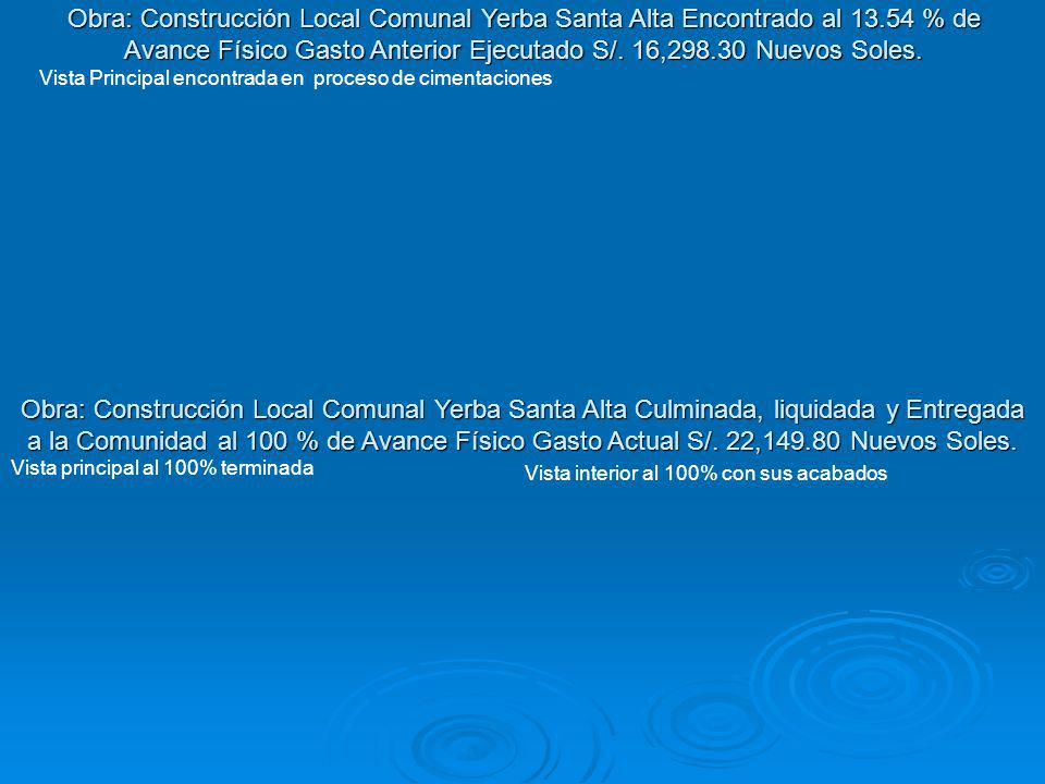 Obra: Construcción Local Comunal Yerba Santa Alta Encontrado al 13