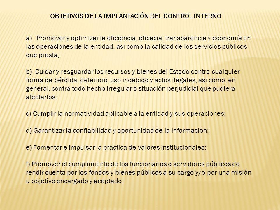 OBJETIVOS DE LA IMPLANTACIÓN DEL CONTROL INTERNO