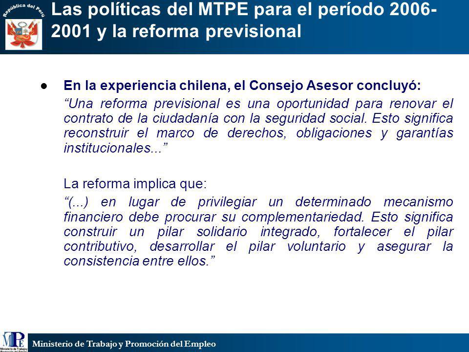 Las políticas del MTPE para el período 2006-2001 y la reforma previsional