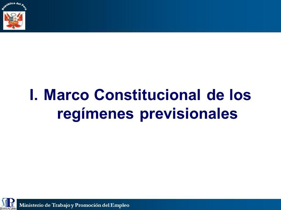 I. Marco Constitucional de los regímenes previsionales