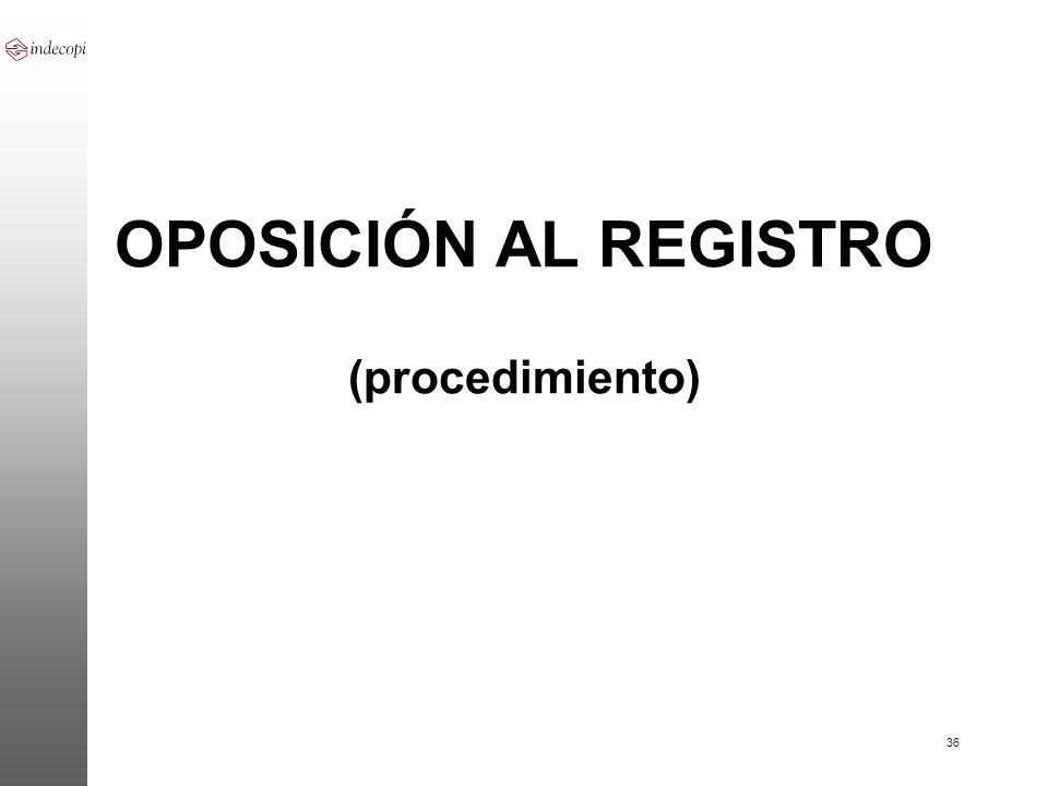OPOSICIÓN AL REGISTRO (procedimiento)