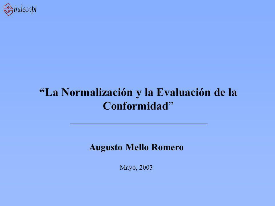 La Normalización y la Evaluación de la Conformidad