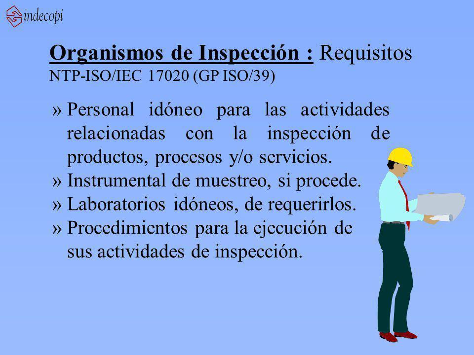 Organismos de Inspección : Requisitos