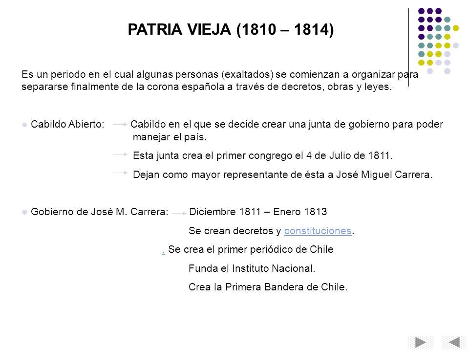 PATRIA VIEJA (1810 – 1814)