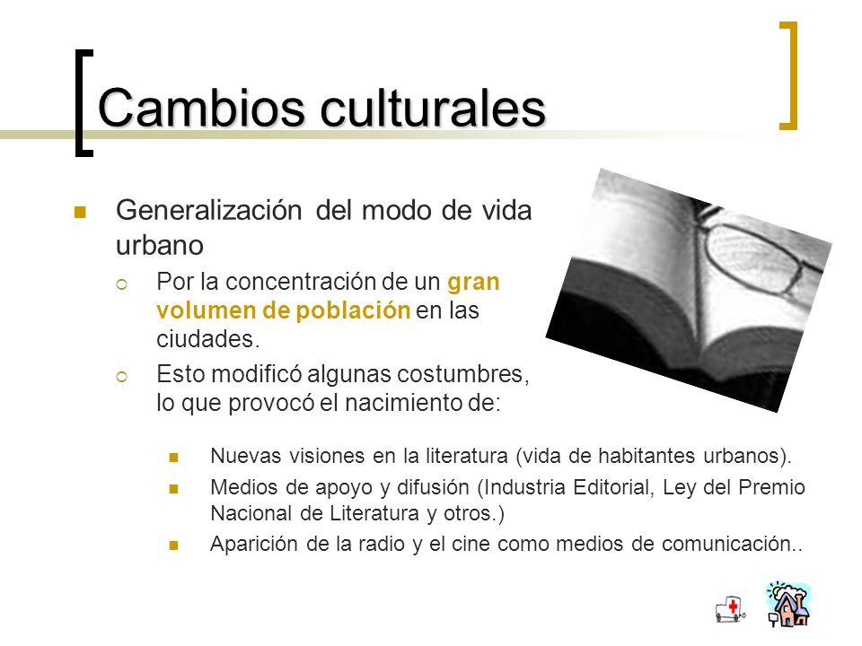 Cambios culturales Generalización del modo de vida urbano