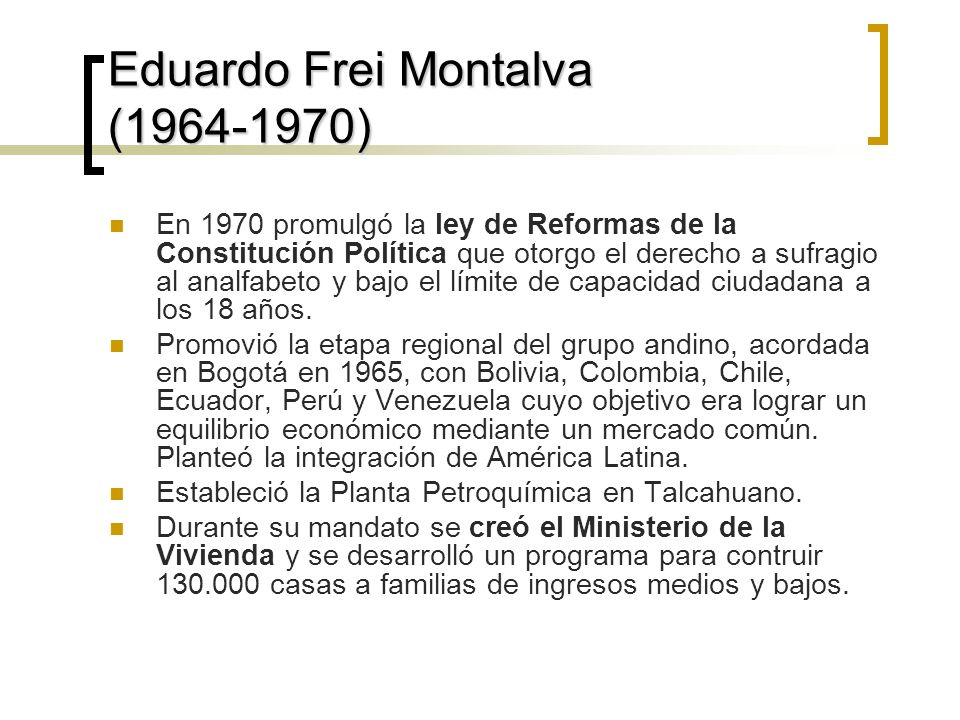 Eduardo Frei Montalva (1964-1970)