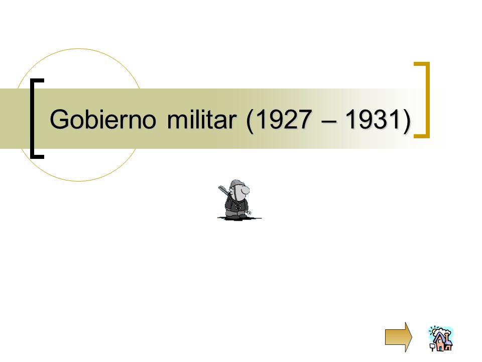 Gobierno militar (1927 – 1931)