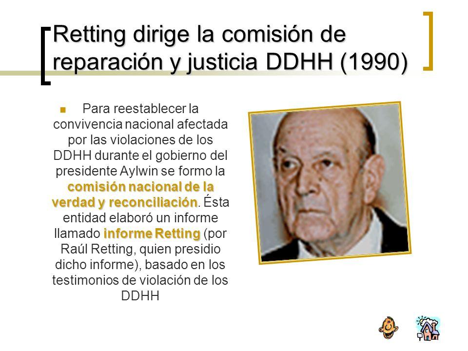 Retting dirige la comisión de reparación y justicia DDHH (1990)
