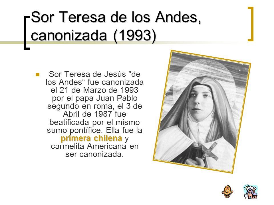 Sor Teresa de los Andes, canonizada (1993)
