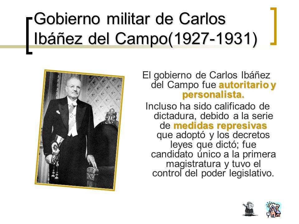 Gobierno militar de Carlos Ibáñez del Campo(1927-1931)