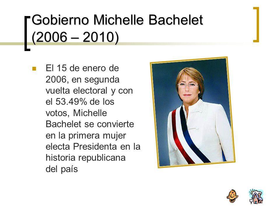 Gobierno Michelle Bachelet (2006 – 2010)