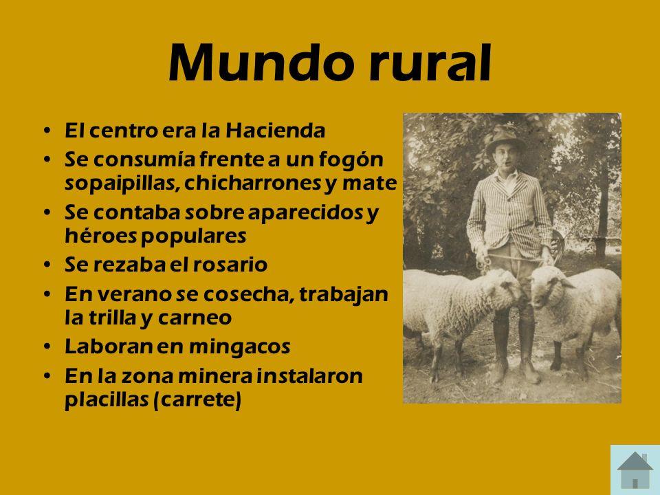 Mundo rural El centro era la Hacienda