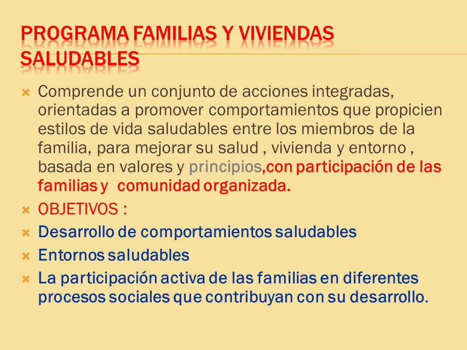 PROGRAMA FAMILIAS Y VIVIENDAS SALUDABLES