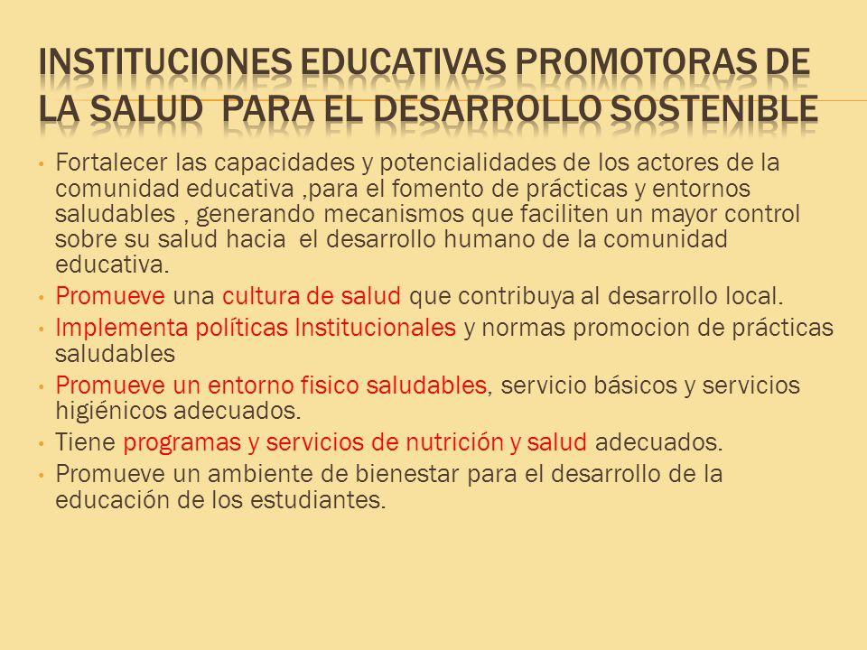 Instituciones Educativas Promotoras de la salud para el desarrollo sostenible