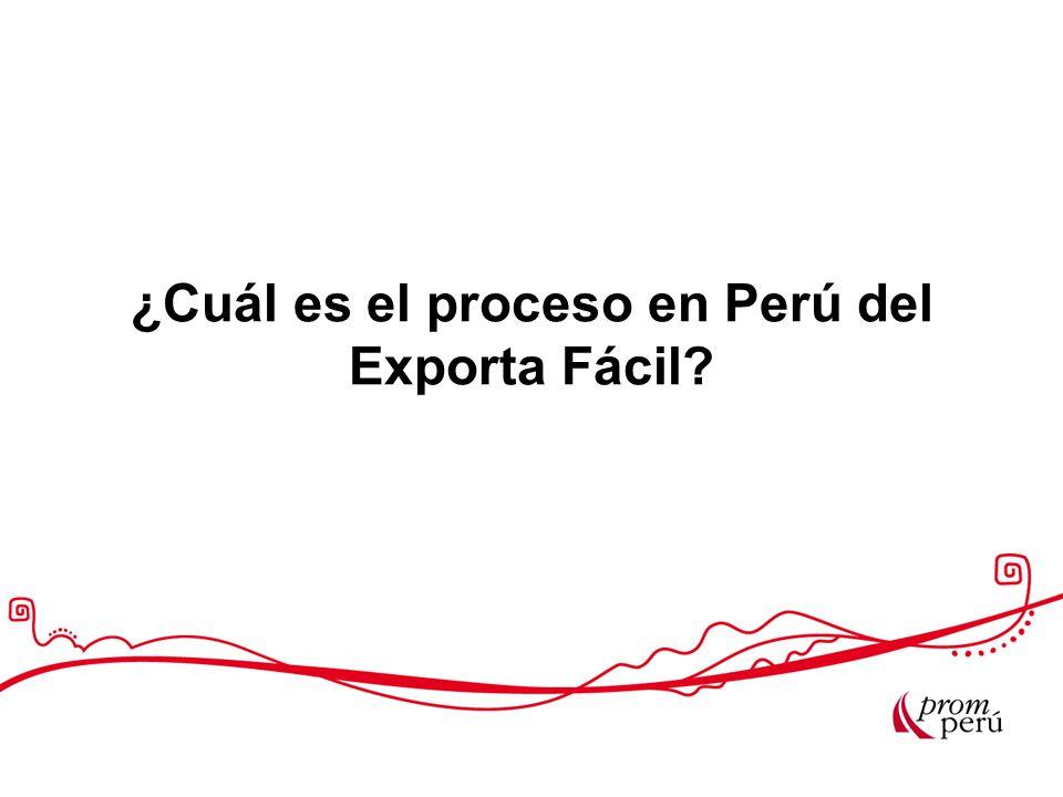 ¿Cuál es el proceso en Perú del Exporta Fácil