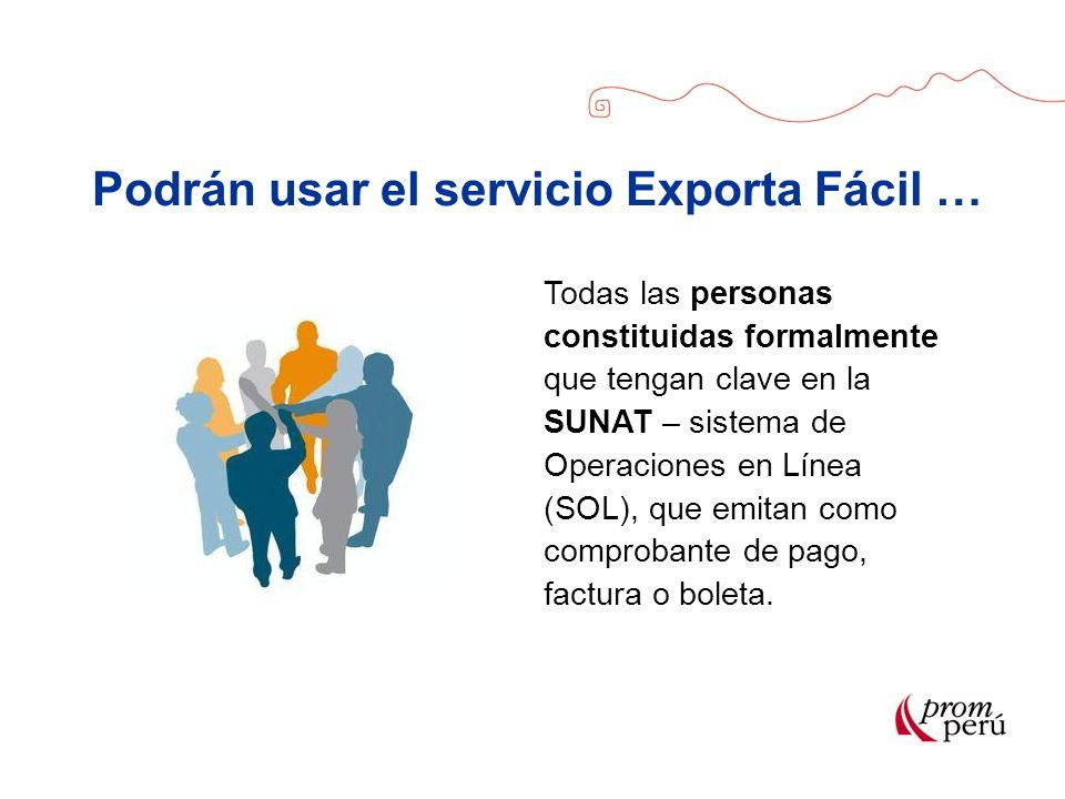 Podrán usar el servicio Exporta Fácil …