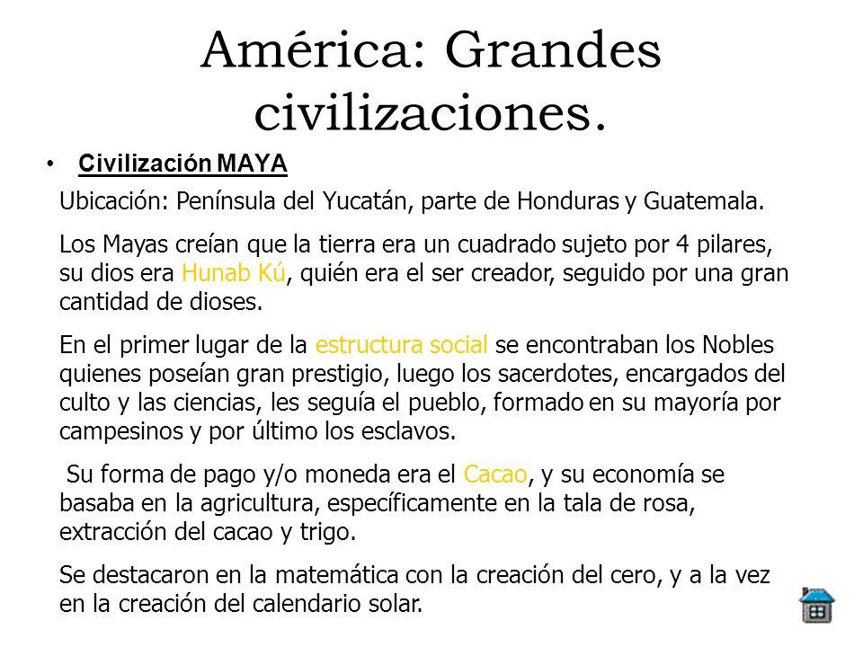 América: Grandes civilizaciones.