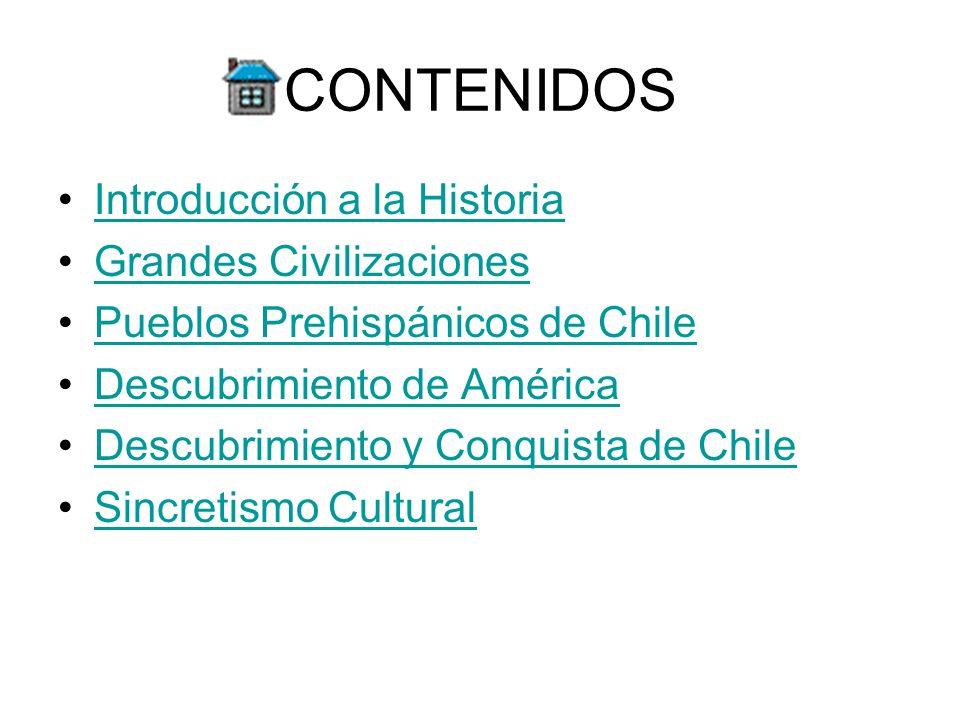CONTENIDOS Introducción a la Historia Grandes Civilizaciones
