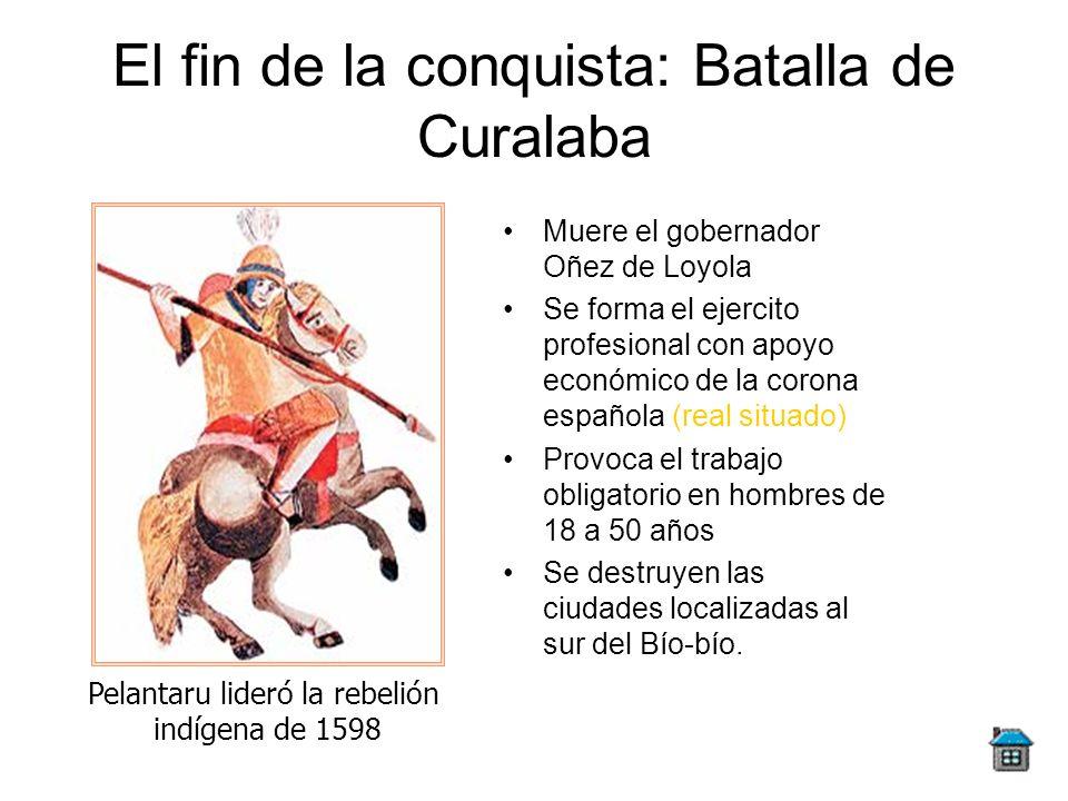 El fin de la conquista: Batalla de Curalaba