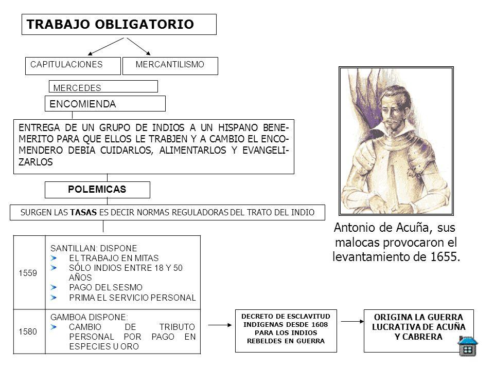 ORIGINA LA GUERRA LUCRATIVA DE ACUÑA Y CABRERA