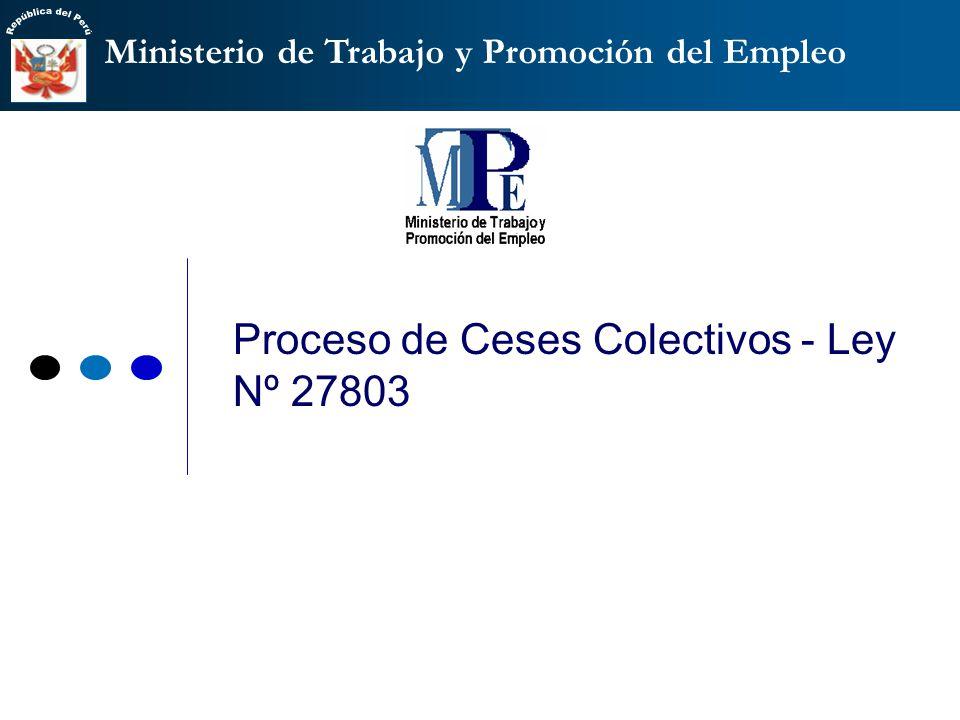 Proceso de Ceses Colectivos - Ley Nº 27803