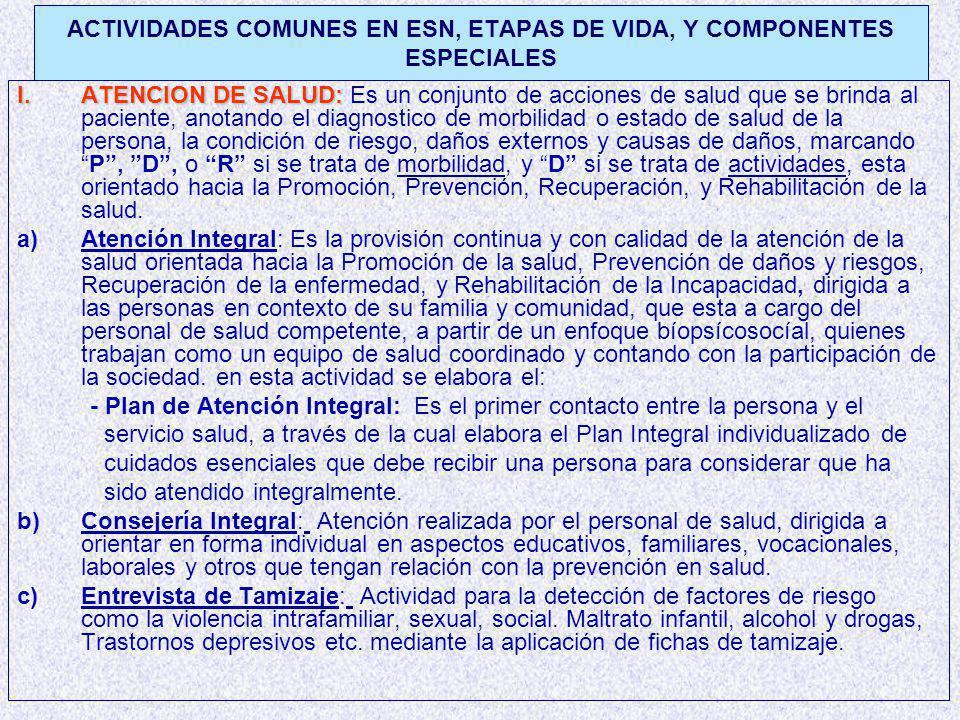 ACTIVIDADES COMUNES EN ESN, ETAPAS DE VIDA, Y COMPONENTES ESPECIALES