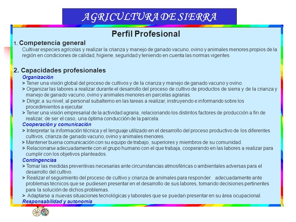 AGRICULTURA DE SIERRA Perfil Profesional 2. Capacidades profesionales