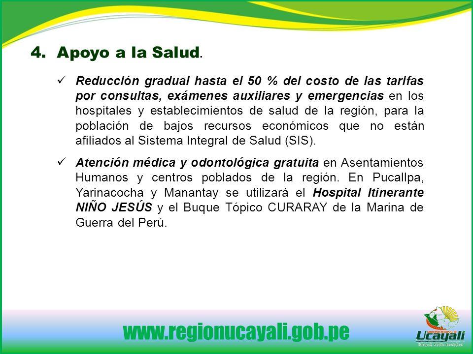 www.regionucayali.gob.pe 4. Apoyo a la Salud.