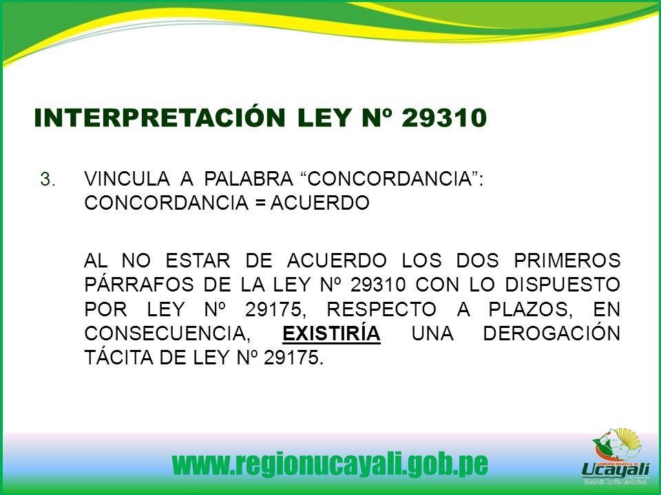 www.regionucayali.gob.pe INTERPRETACIÓN LEY Nº 29310