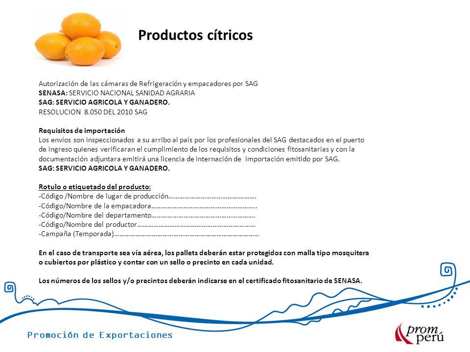 Productos cítricos Autorización de las cámaras de Refrigeración y empacadores por SAG. SENASA: SERVICIO NACIONAL SANIDAD AGRARIA.