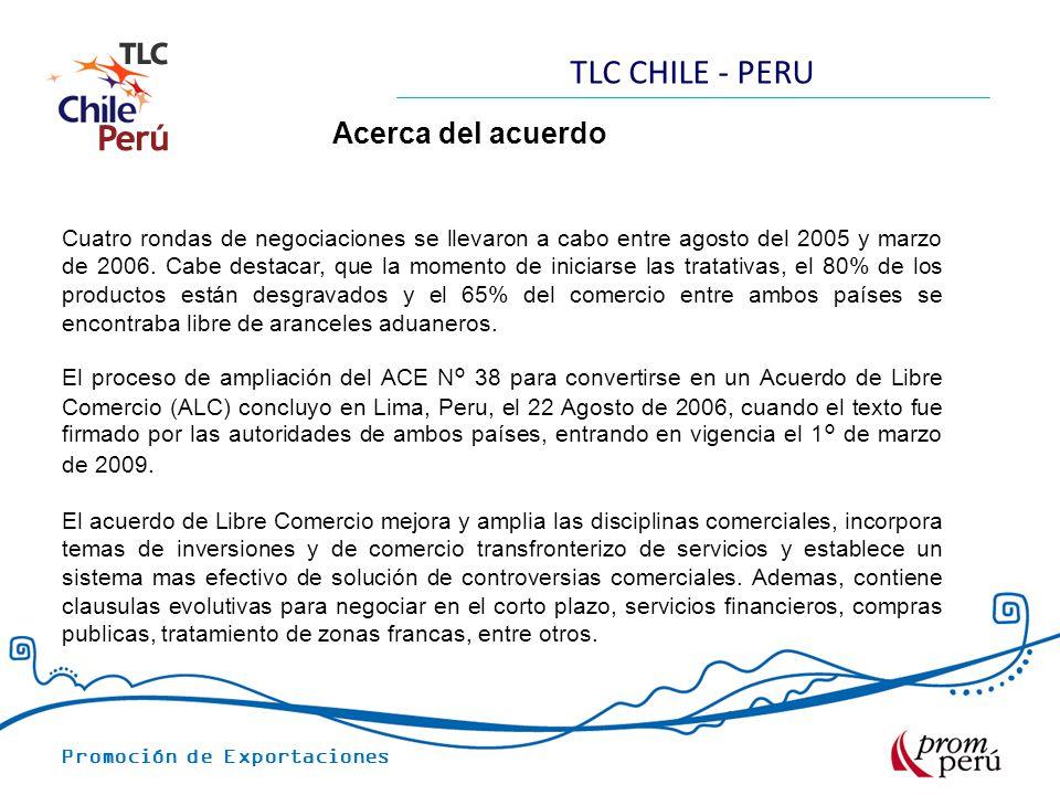 TLC CHILE - PERU Acerca del acuerdo