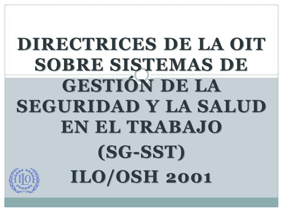 Directrices de la OIT sobre Sistemas de Gestión de la Seguridad y la Salud en el Trabajo