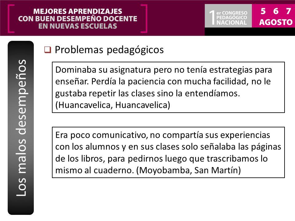 Los malos desempeños Problemas pedagógicos