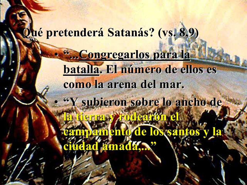 Qué pretenderá Satanás (vs. 8,9)