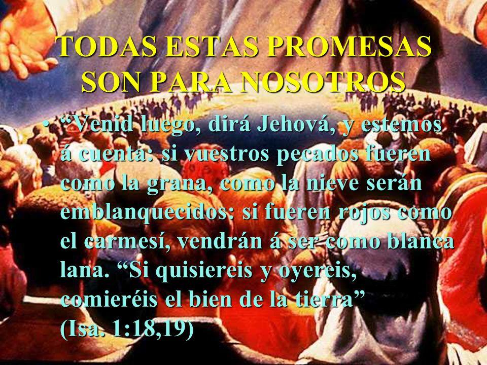 TODAS ESTAS PROMESAS SON PARA NOSOTROS