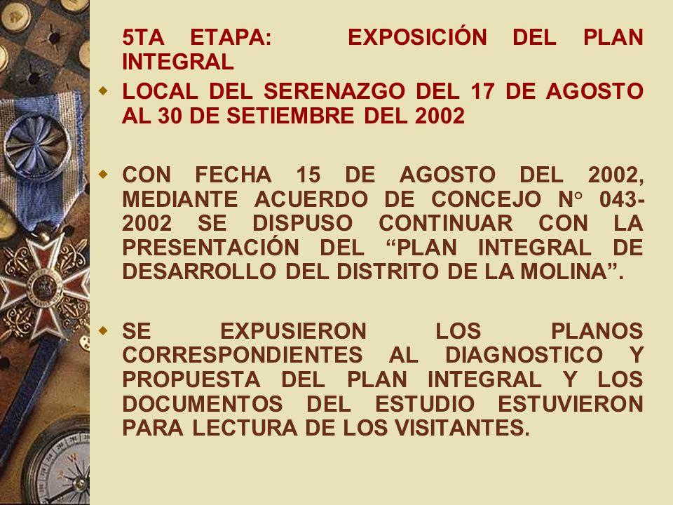 5TA ETAPA: EXPOSICIÓN DEL PLAN INTEGRAL