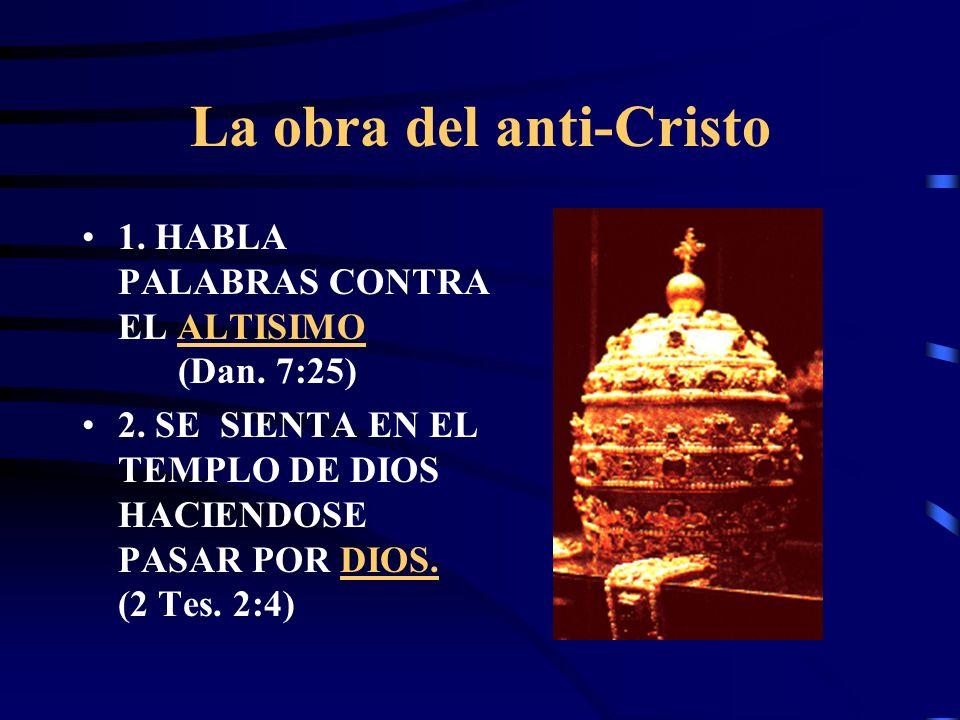 La obra del anti-Cristo