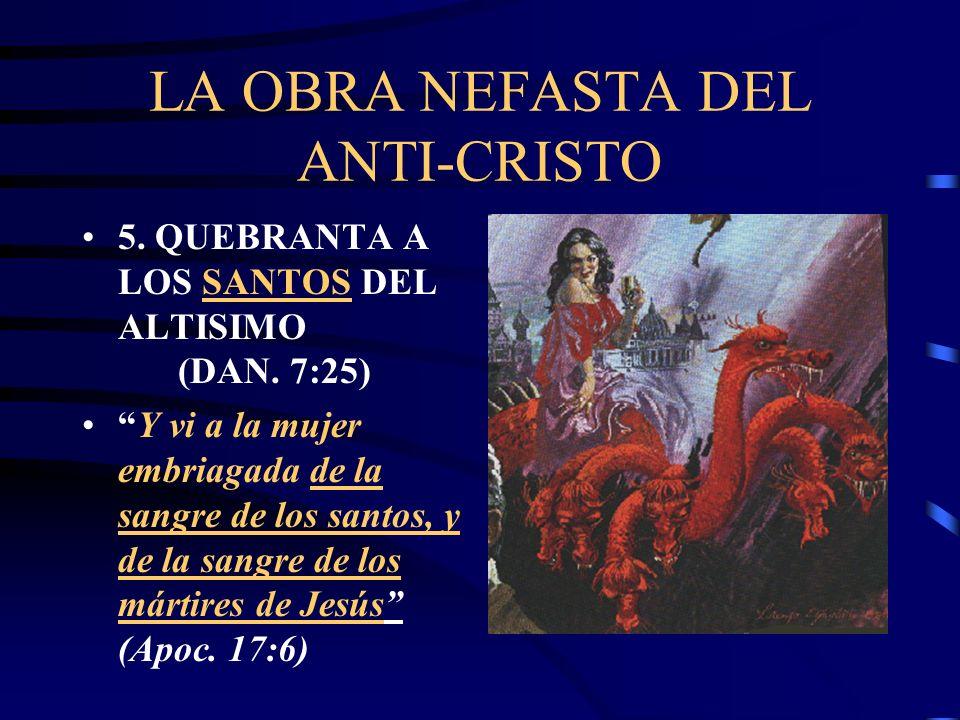 LA OBRA NEFASTA DEL ANTI-CRISTO