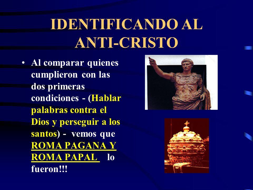 IDENTIFICANDO AL ANTI-CRISTO