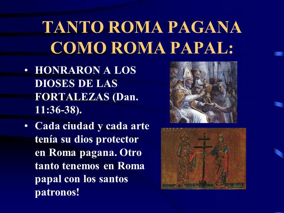 TANTO ROMA PAGANA COMO ROMA PAPAL: